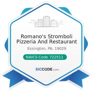 Romano's Stromboli Pizzeria And Restaurant - NAICS Code 722511 - Full-Service Restaurants