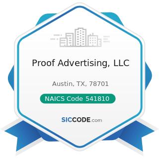 Proof Advertising, LLC - NAICS Code 541810 - Advertising Agencies
