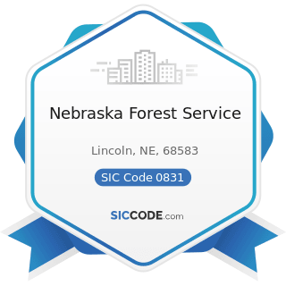 Nebraska Forest Service - SIC Code 0831 - Forest Nurseries and Gathering of Forest Products