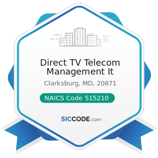 Direct TV Telecom Management It - NAICS Code 515210 - Cable and Other Subscription Programming