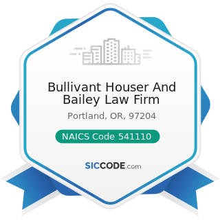 Bullivant Houser And Bailey Law Firm - NAICS Code 541110 - Offices of Lawyers