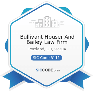 Bullivant Houser And Bailey Law Firm - SIC Code 8111 - Legal Services