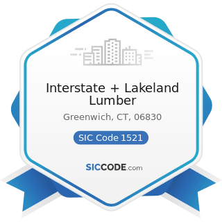 Interstate + Lakeland Lumber - SIC Code 1521 - General Contractors-Single-Family Houses
