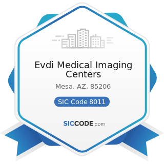 Evdi Medical Imaging Centers - SIC Code 8011 - Offices and Clinics of Doctors of Medicine