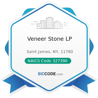 Veneer Stone LP - NAICS Code 327390 - Other Concrete Product Manufacturing