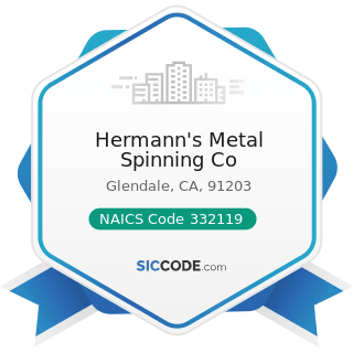 Hermann's Metal Spinning Co - NAICS Code 332119 - Metal Crown, Closure, and Other Metal Stamping...