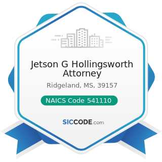 Jetson G Hollingsworth Attorney - NAICS Code 541110 - Offices of Lawyers
