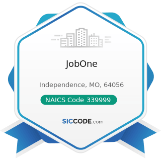 JobOne - NAICS Code 339999 - All Other Miscellaneous Manufacturing