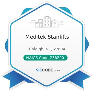 Meditek Stairlifts - NAICS Code 238290 - Other Building Equipment Contractors