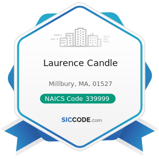 Laurence Candle - NAICS Code 339999 - All Other Miscellaneous Manufacturing