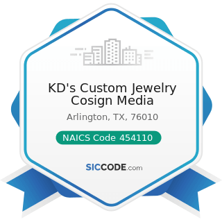KD's Custom Jewelry Cosign Media - NAICS Code 454110 - Electronic Shopping and Mail-Order Houses