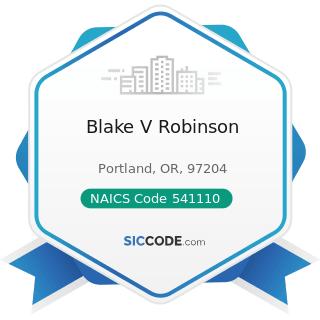 Blake V Robinson - NAICS Code 541110 - Offices of Lawyers