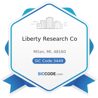 Liberty Research Co - SIC Code 3449 - Miscellaneous Structural Metal Work