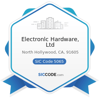 Electronlc Hardware, Ltd - SIC Code 5065 - Electronic Parts and Equipment, Not Elsewhere...