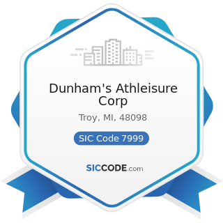 Dunham's Athleisure Corp - SIC Code 7999 - Amusement and Recreation Services, Not Elsewhere...