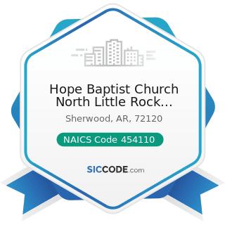 Hope Baptist Church North Little Rock Sherwood - NAICS Code 454110 - Electronic Shopping and...