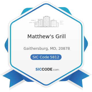 Matthew's Grill - SIC Code 5812 - Eating Places