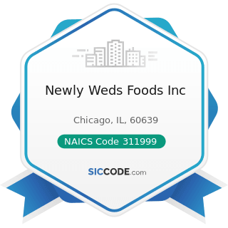 Newly Weds Foods Inc - NAICS Code 311999 - All Other Miscellaneous Food Manufacturing