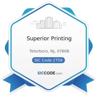 Superior Printing - SIC Code 2759 - Commercial Printing, Not Elsewhere Classified