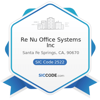 Re Nu Office Systems Inc - SIC Code 2522 - Office Furniture, except Wood