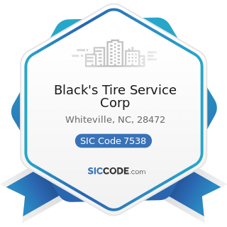 Black's Tire Service Corp - SIC Code 7538 - General Automotive Repair Shops