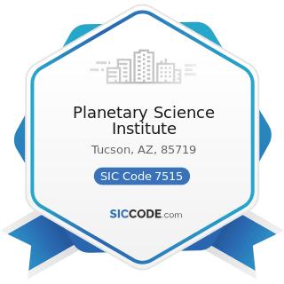 Planetary Science Institute - SIC Code 7515 - Passenger Car Leasing