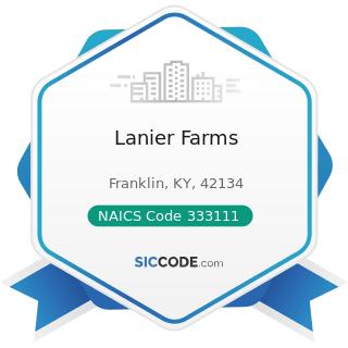 Lanier Farms - NAICS Code 333111 - Farm Machinery and Equipment Manufacturing