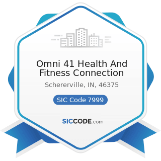 Omni 41 Health And Fitness Connection - SIC Code 7999 - Amusement and Recreation Services, Not...
