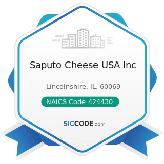 Saputo Cheese USA Inc - NAICS Code 424430 - Dairy Product (except Dried or Canned) Merchant...