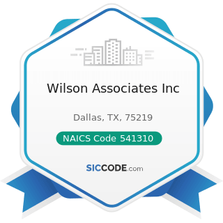 Wilson Associates Inc - NAICS Code 541310 - Architectural Services