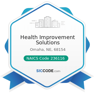 Health Improvement Solutions - NAICS Code 236116 - New Multifamily Housing Construction (except...