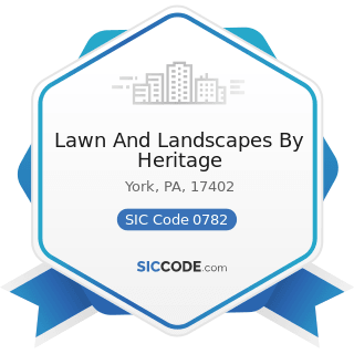 Lawn And Landscapes By Heritage - SIC Code 0782 - Lawn and Garden Services