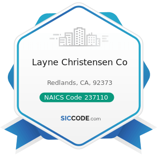 Layne Christensen Co - NAICS Code 237110 - Water and Sewer Line and Related Structures Construction