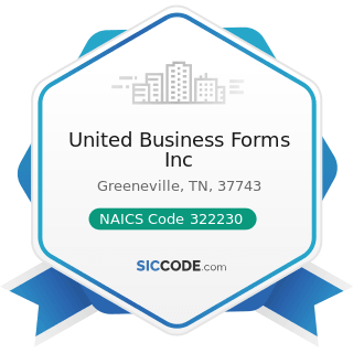 United Business Forms Inc - NAICS Code 322230 - Stationery Product Manufacturing
