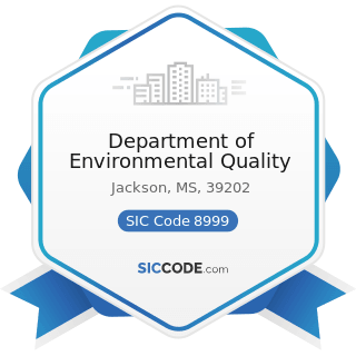 Department of Environmental Quality - SIC Code 8999 - Services, Not Elsewhere Classified