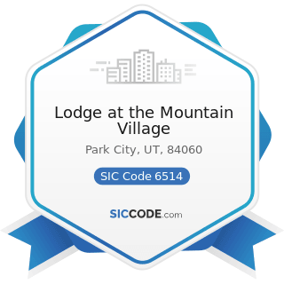 Lodge at the Mountain Village - SIC Code 6514 - Operators of Dwellings other than Apartment...