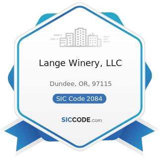 Lange Winery, LLC - SIC Code 2084 - Wines, Brandy, and Brandy Spirits