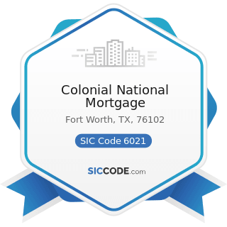 Colonial National Mortgage - SIC Code 6021 - National Commercial Banks