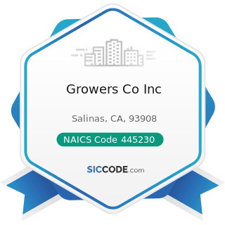 Growers Co Inc - NAICS Code 445230 - Fruit and Vegetable Markets