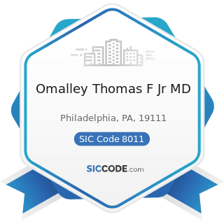 Omalley Thomas F Jr MD - SIC Code 8011 - Offices and Clinics of Doctors of Medicine