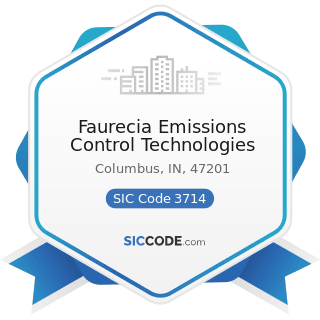 Faurecia Emissions Control Technologies - SIC Code 3714 - Motor Vehicle Parts and Accessories