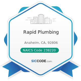 Rapid Plumbing - NAICS Code 238220 - Plumbing, Heating, and Air-Conditioning Contractors