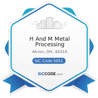 H And M Metal Processing - SIC Code 5051 - Metals Service Centers and Offices