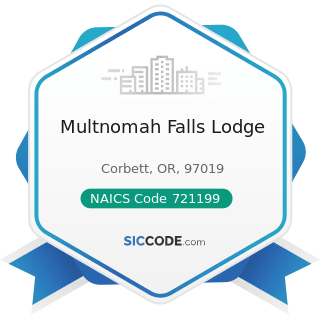 Multnomah Falls Lodge - NAICS Code 721199 - All Other Traveler Accommodation