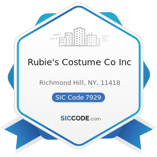 Rubie's Costume Co Inc - SIC Code 7929 - Bands, Orchestras, Actors, and other Entertainers and...