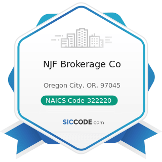 NJF Brokerage Co - NAICS Code 322220 - Paper Bag and Coated and Treated Paper Manufacturing