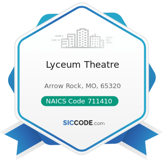 Lyceum Theatre - NAICS Code 711410 - Agents and Managers for Artists, Athletes, Entertainers,...