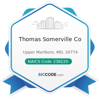 Thomas Somerville Co - NAICS Code 238220 - Plumbing, Heating, and Air-Conditioning Contractors