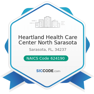 Heartland Health Care Center North Sarasota - NAICS Code 624190 - Other Individual and Family...