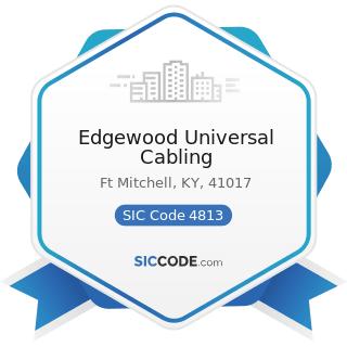 Edgewood Universal Cabling - SIC Code 4813 - Telephone Communications, except Radiotelephone
